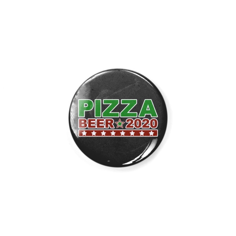 Pizza Beer 2020 Accessories Button by Toxic Onion