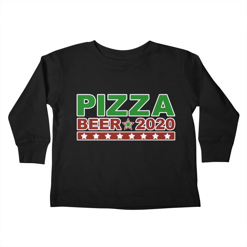 Pizza Beer 2020 Kids Toddler Longsleeve T-Shirt by Toxic Onion