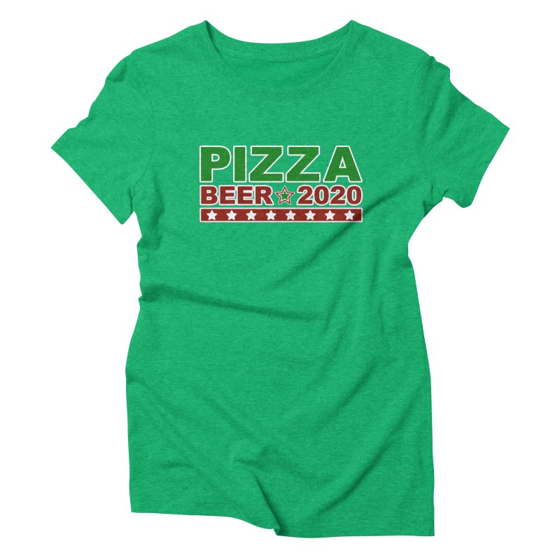 Pizza Beer 2020 Women's Triblend T-Shirt by Toxic Onion