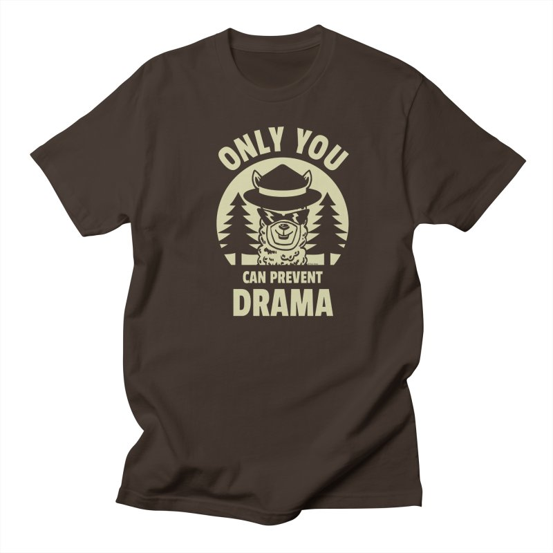 Only You Can Prevent Drama Men's Regular T-Shirt by Toxic Onion