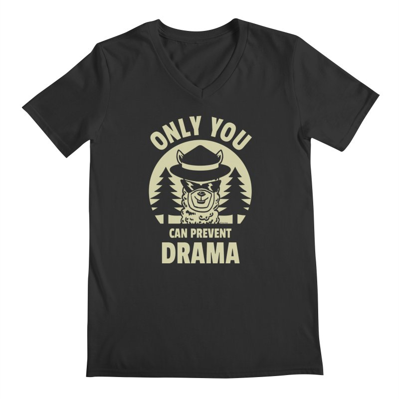 Only You Can Prevent Drama Men's Regular V-Neck by Toxic Onion