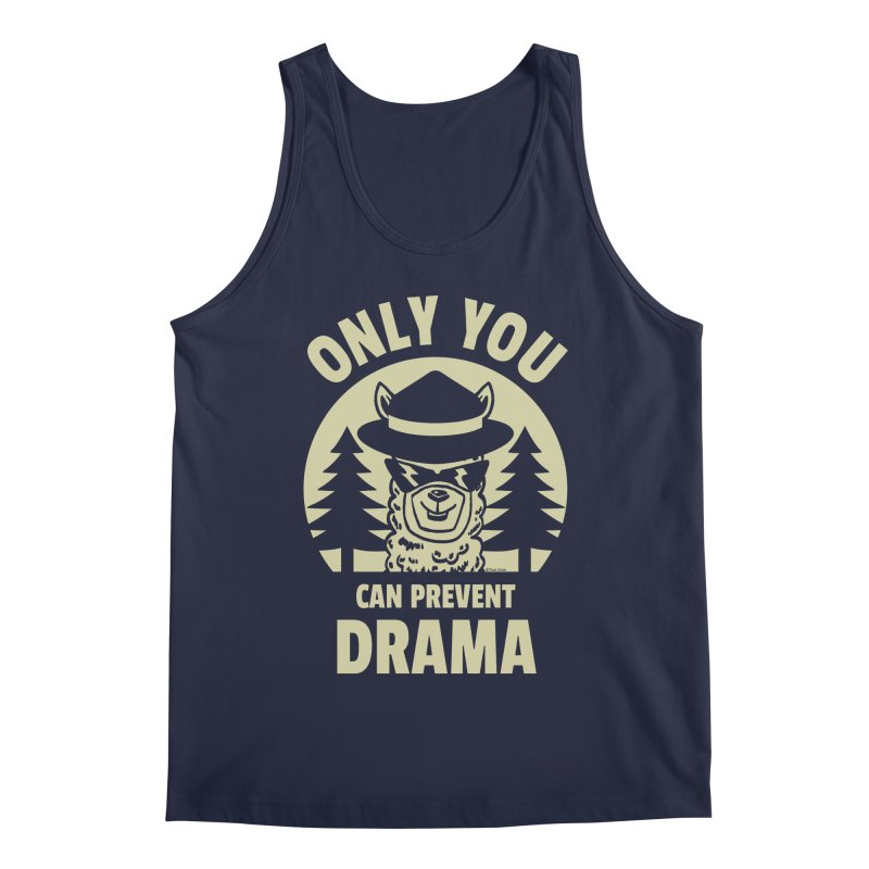 Only You Can Prevent Drama Men's Regular Tank by Toxic Onion