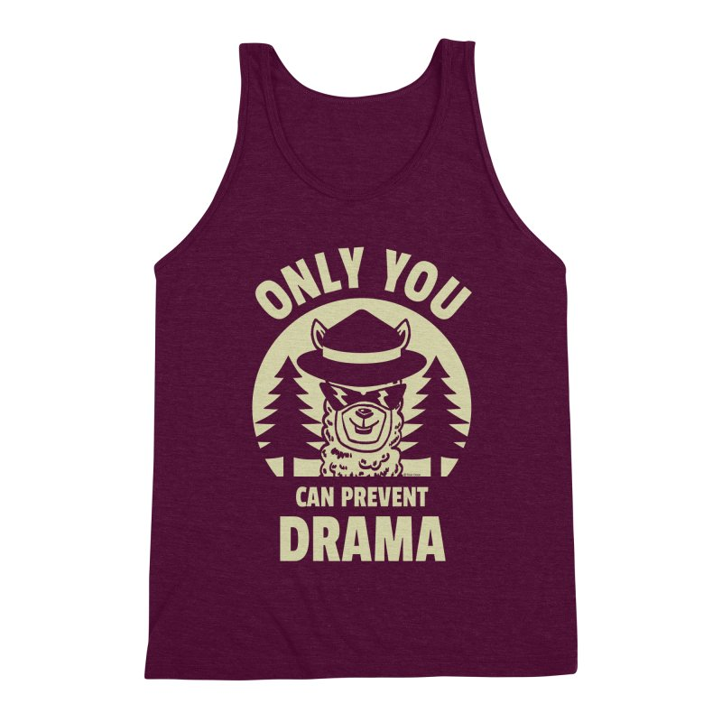Only You Can Prevent Drama Men's Triblend Tank by Toxic Onion