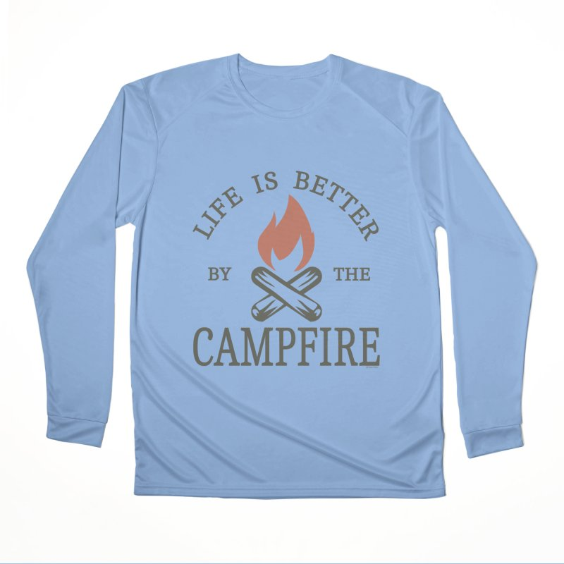 Life Is Better By The Campfore Men's Performance Longsleeve T-Shirt by Toxic Onion
