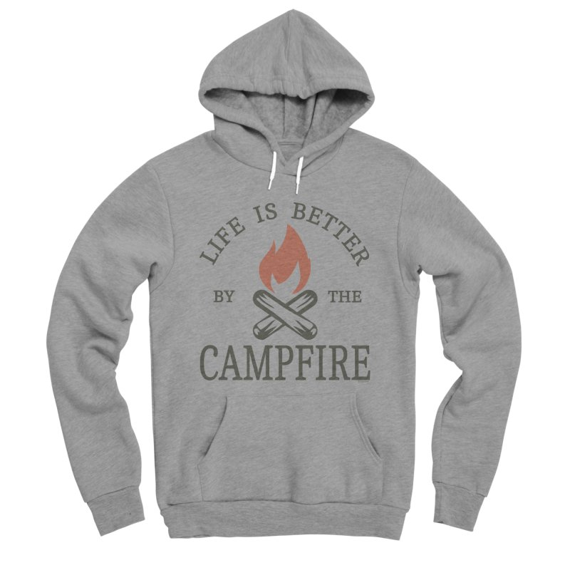 Life Is Better By The Campfore Men's Sponge Fleece Pullover Hoody by Toxic Onion