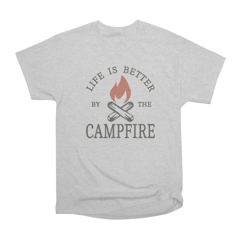 Life Is Better By The Campfore Men's Heavyweight T-Shirt by Toxic Onion