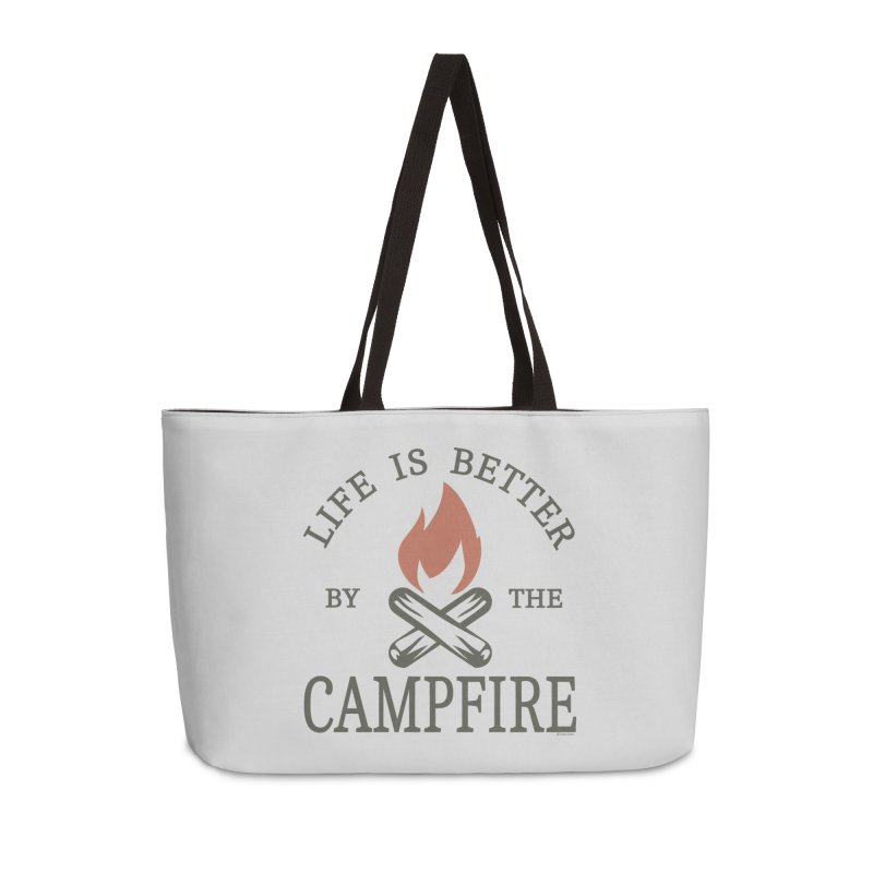 Life Is Better By The Campfore Accessories Weekender Bag Bag by Toxic Onion