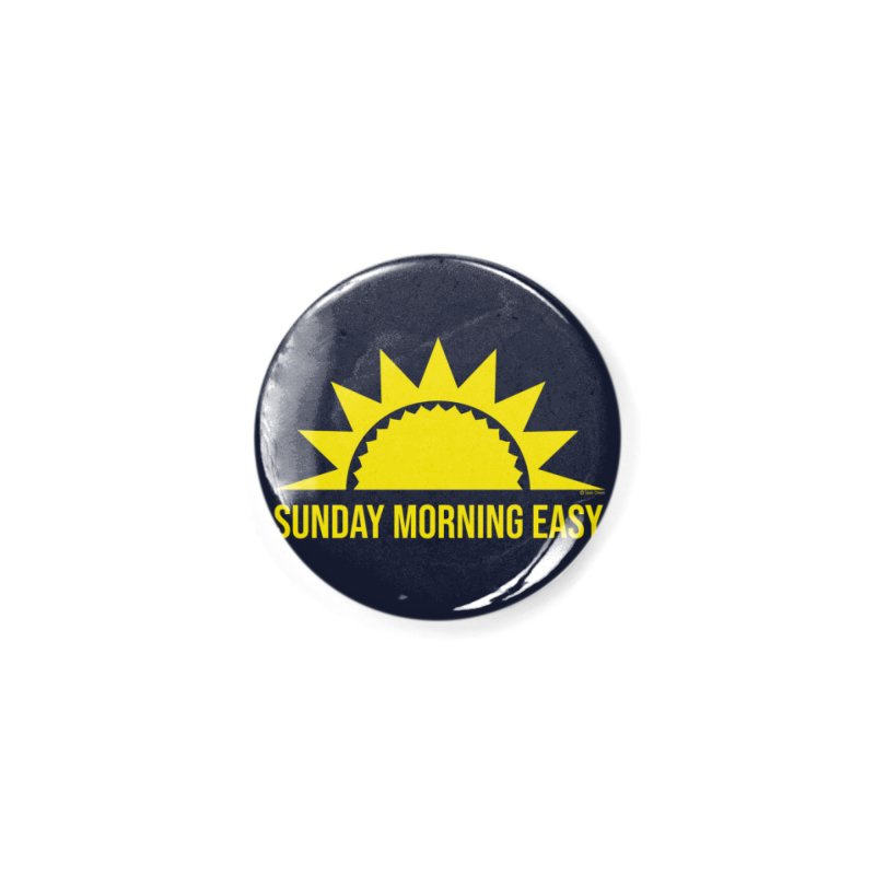 Sunday Morning Easy Accessories Button by Toxic Onion