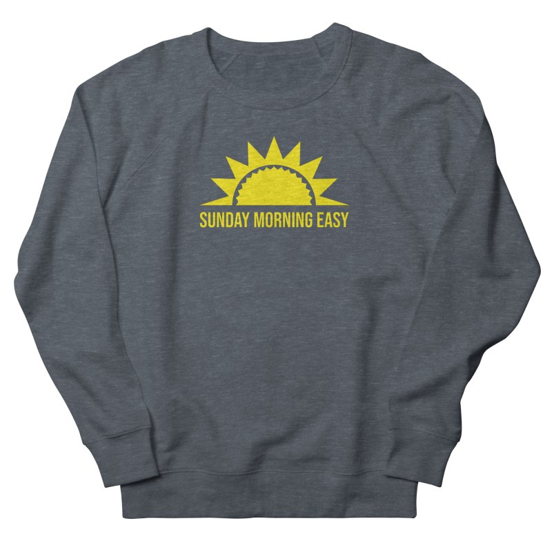 Sunday Morning Easy Women's French Terry Sweatshirt by Toxic Onion