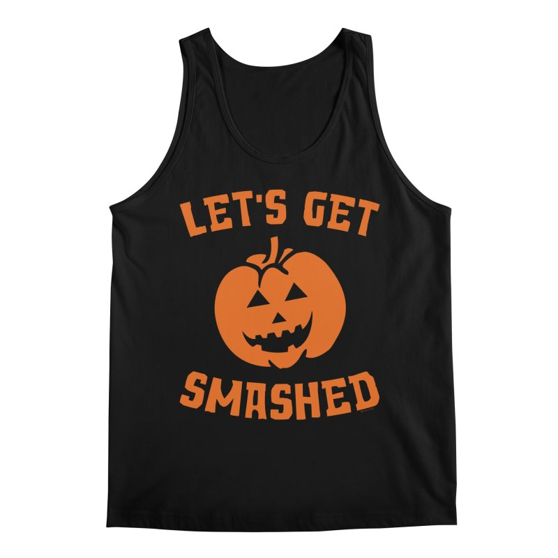 Let's Get Smashed Men's Regular Tank by Toxic Onion