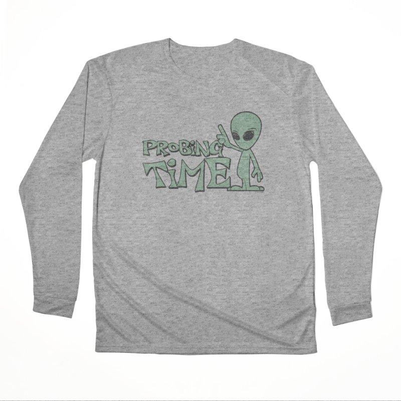 Probing Time Women's Performance Unisex Longsleeve T-Shirt by Toxic Onion