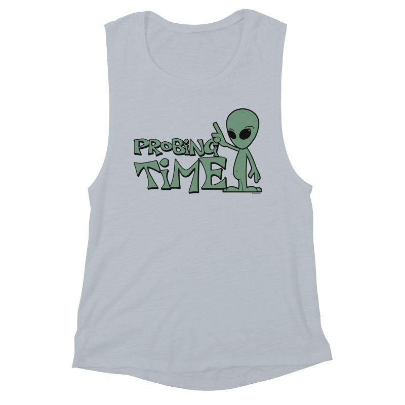 Probing Time Women's Muscle Tank by Toxic Onion