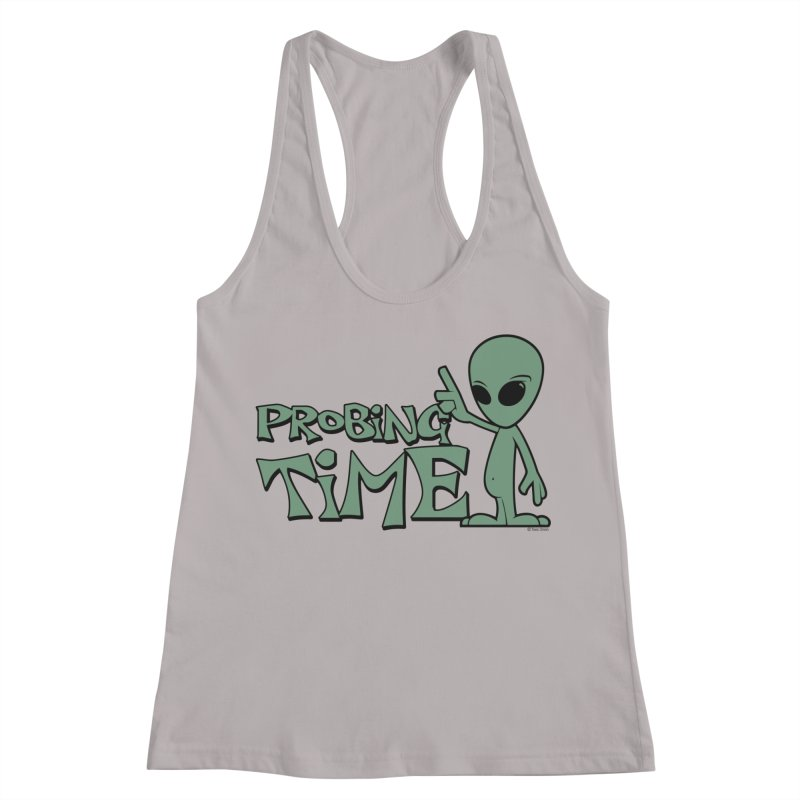 Probing Time Women's Racerback Tank by Toxic Onion