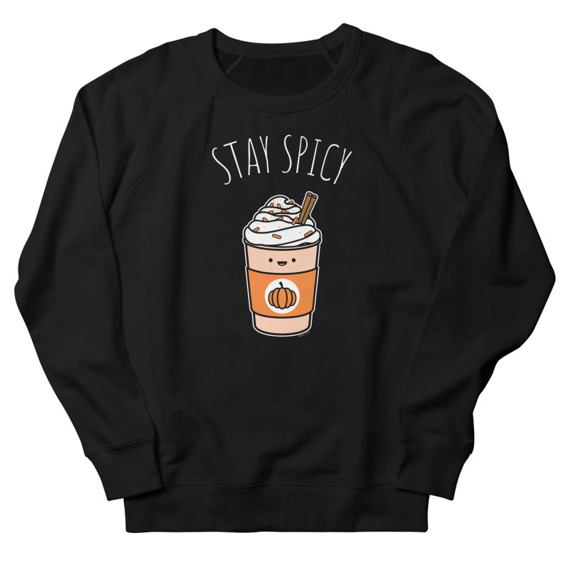 Stay Spicy Men's French Terry Sweatshirt by Toxic Onion