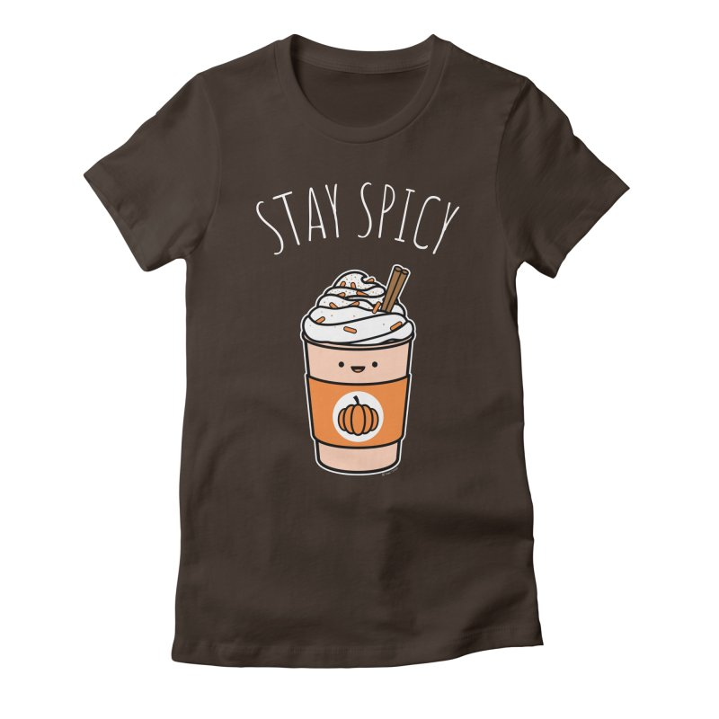 Stay Spicy Women's Fitted T-Shirt by Toxic Onion