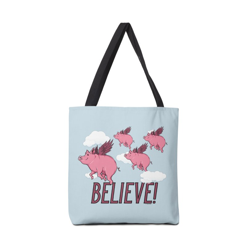 Believe Accessories Tote Bag Bag by Toxic Onion
