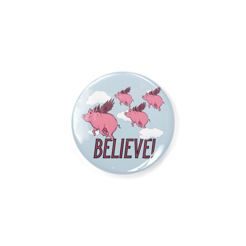Believe Accessories Button by Toxic Onion