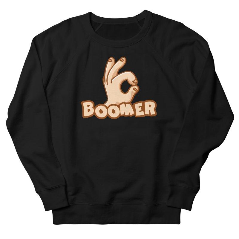 OK Boomer Men's French Terry Sweatshirt by Toxic Onion
