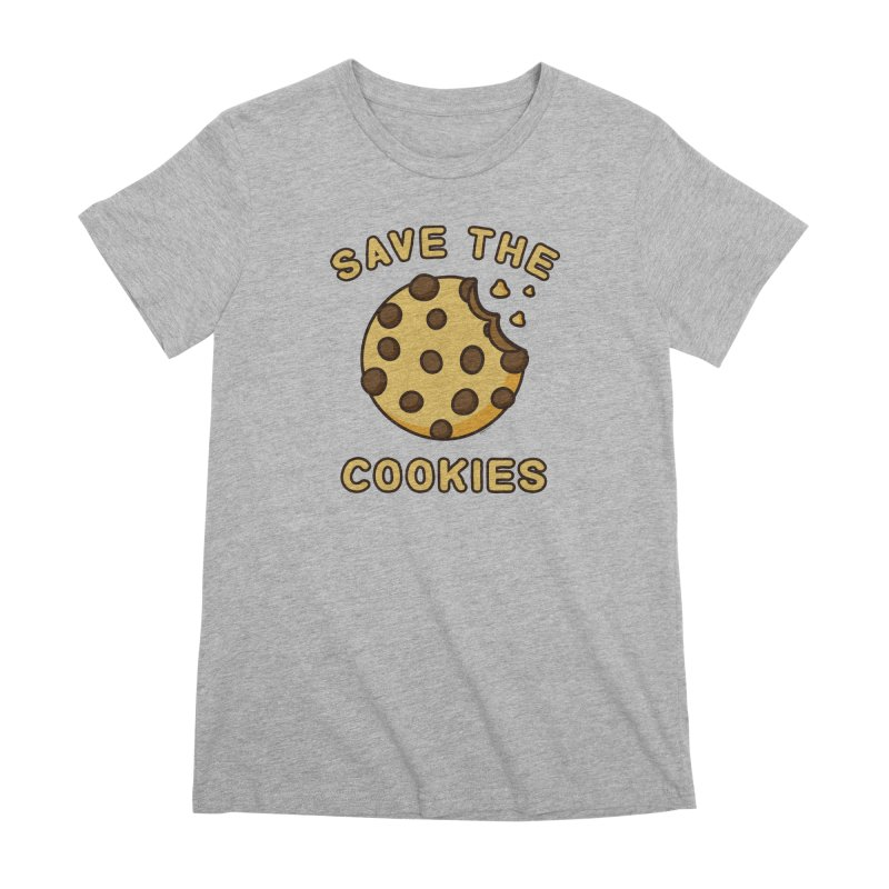 Save The Cookies Women's Premium T-Shirt by Toxic Onion