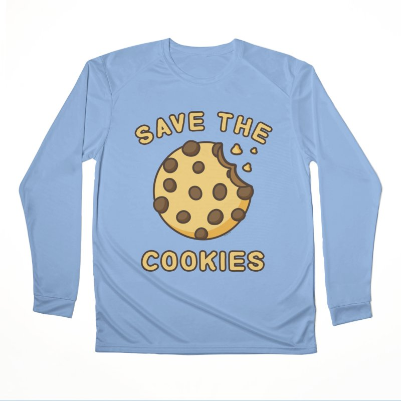 Save The Cookies Women's Performance Unisex Longsleeve T-Shirt by Toxic Onion