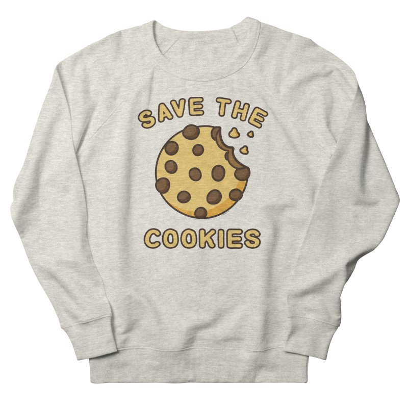 Save The Cookies Women's French Terry Sweatshirt by Toxic Onion