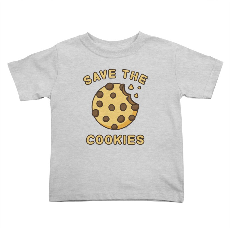 Save The Cookies Kids Toddler T-Shirt by Toxic Onion