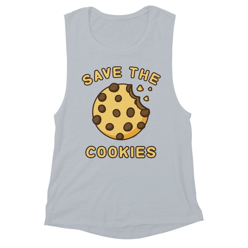 Save The Cookies Women's Muscle Tank by Toxic Onion
