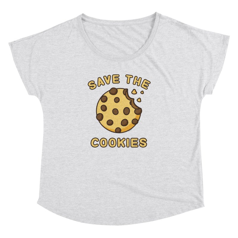 Save The Cookies Women's Dolman Scoop Neck by Toxic Onion
