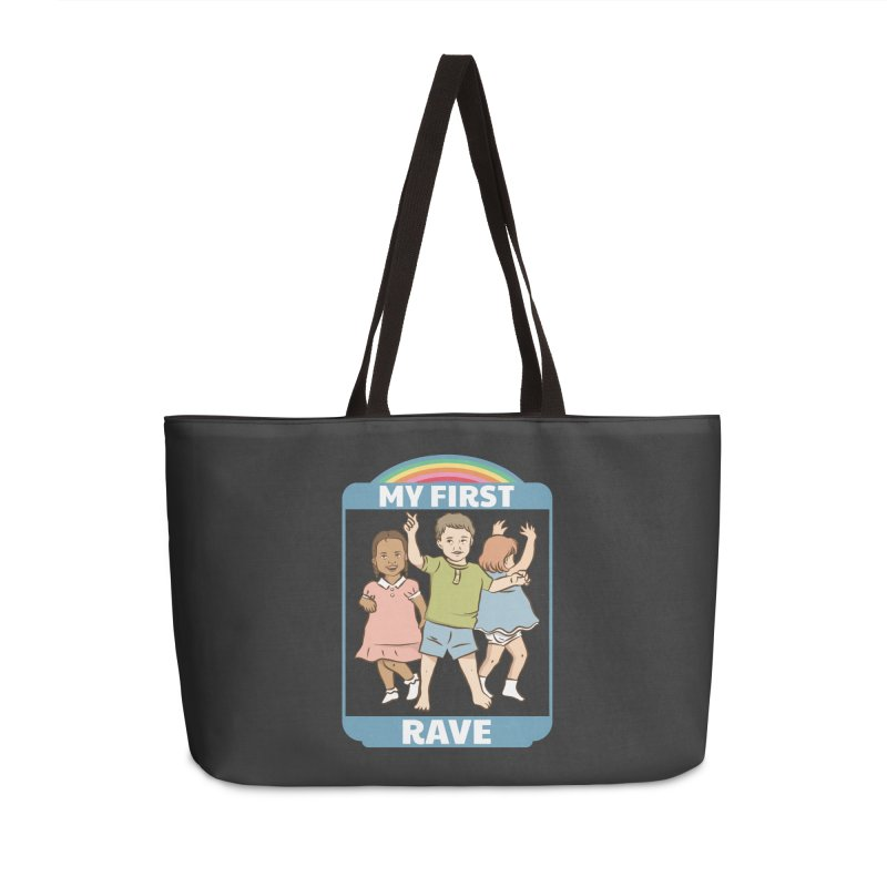 My First Rave Accessories Weekender Bag Bag by Toxic Onion