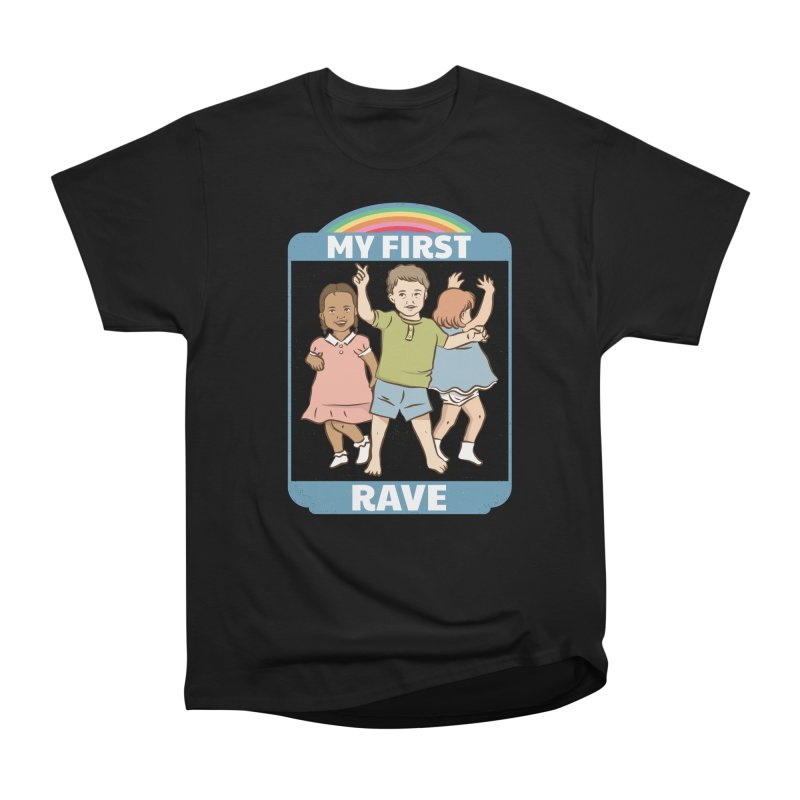 My First Rave Men's Heavyweight T-Shirt by Toxic Onion