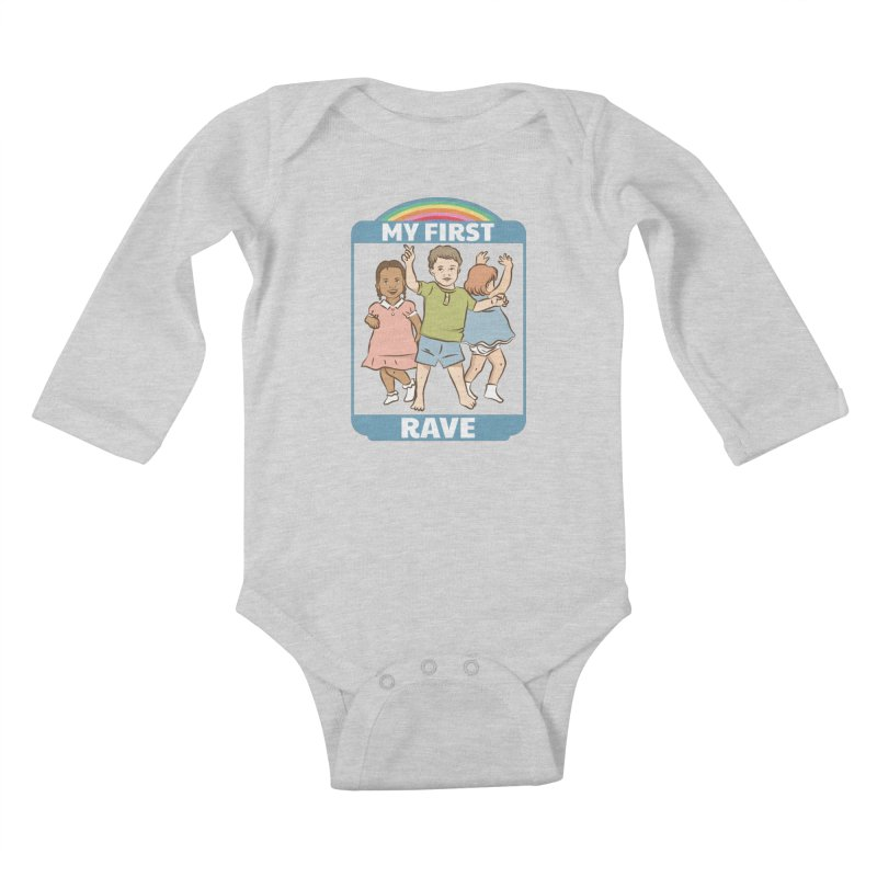 My First Rave Kids Baby Longsleeve Bodysuit by Toxic Onion