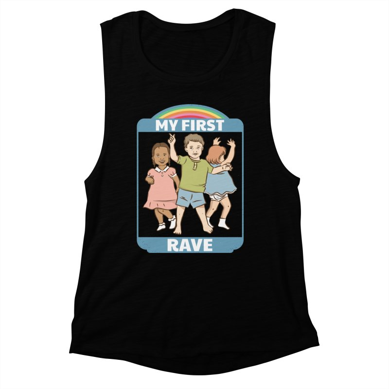 My First Rave Women's Muscle Tank by Toxic Onion