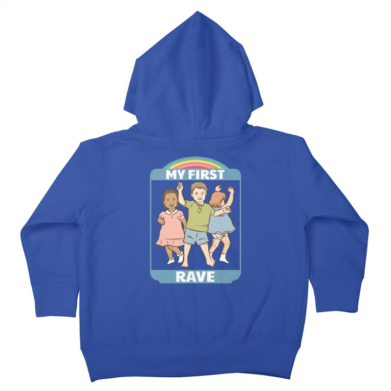 My First Rave Kids Toddler Zip-Up Hoody by Toxic Onion
