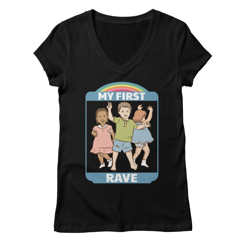 My First Rave Women's Regular V-Neck by Toxic Onion