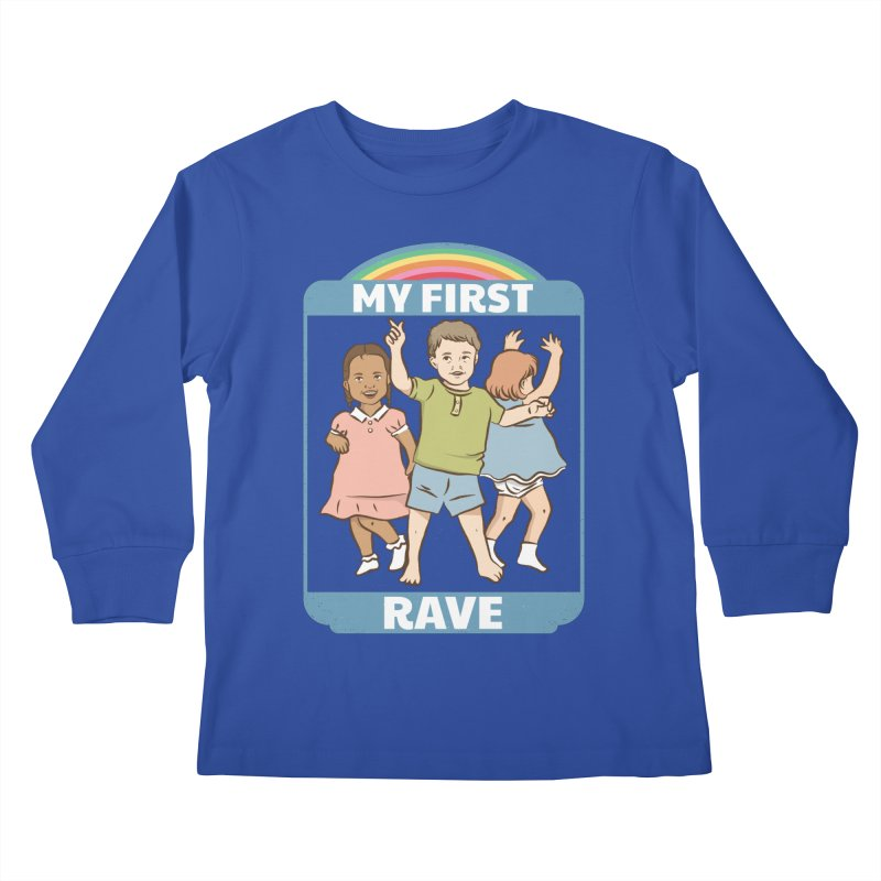 My First Rave Kids Longsleeve T-Shirt by Toxic Onion