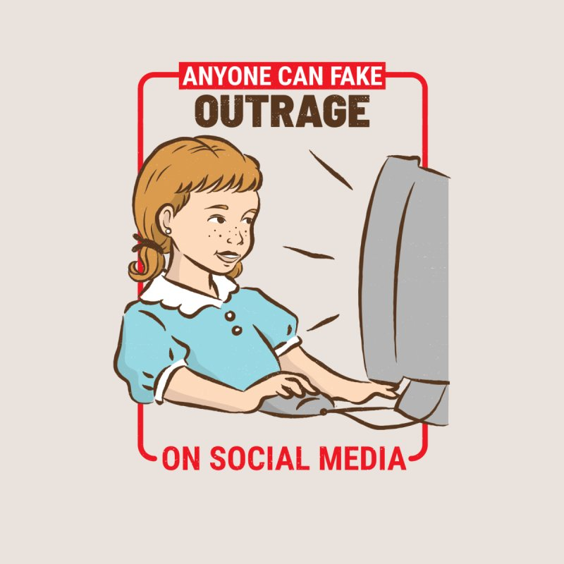 Anyone Can Fake Outrage Men's T-Shirt by Toxic Onion