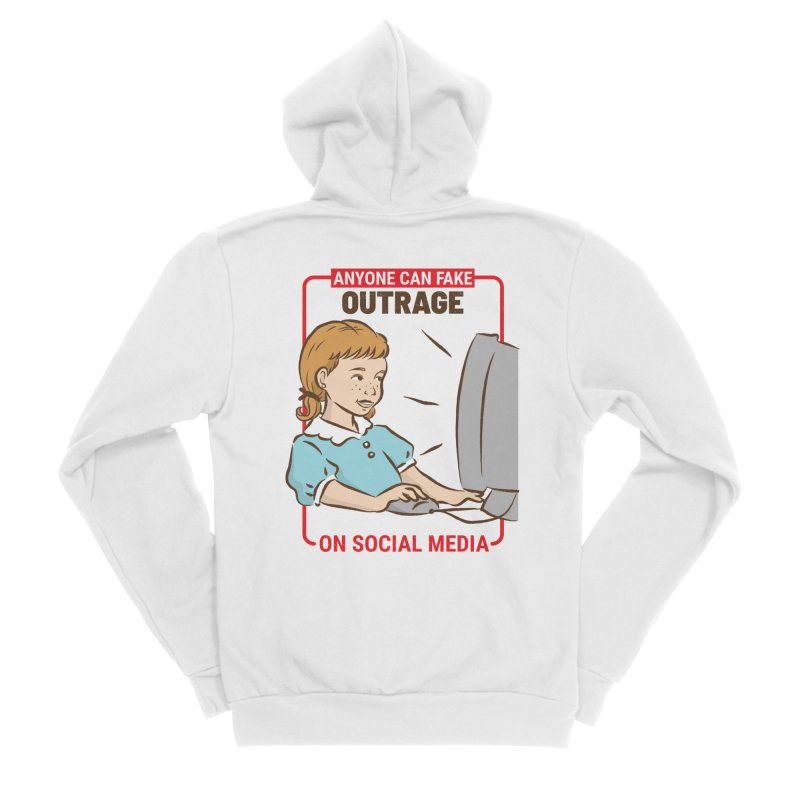 Anyone Can Fake Outrage Men's Sponge Fleece Zip-Up Hoody by Toxic Onion