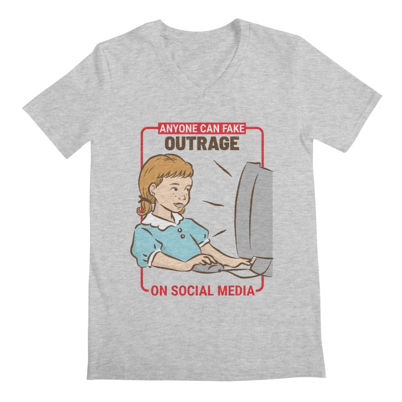 Anyone Can Fake Outrage Men's Regular V-Neck by Toxic Onion