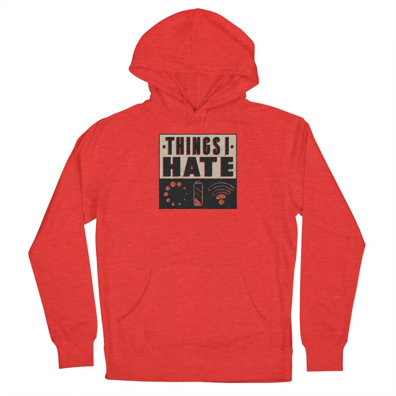 Things I Hate Men's Pullover Hoody by Toxic Onion - A Popular Ventures Company