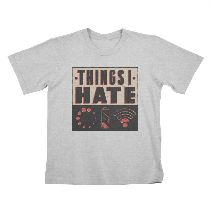 Things I Hate Kids T-Shirt by Toxic Onion - A Popular Ventures Company