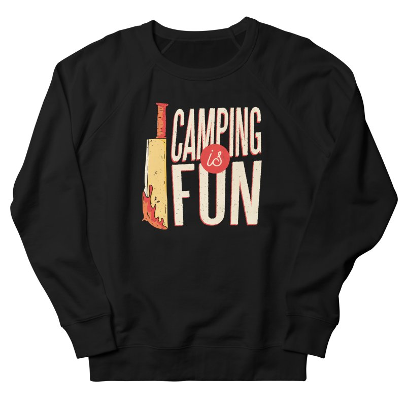 Camping Is Fun Men's French Terry Sweatshirt by Toxic Onion