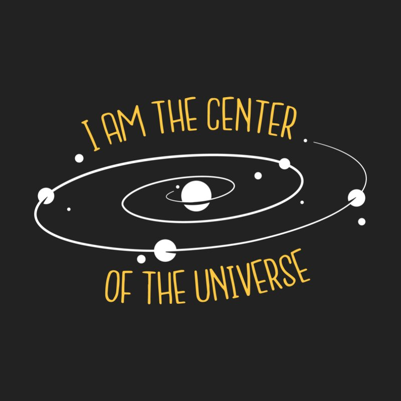 I'm The Center Of The Universe Men's Tank by Toxic Onion
