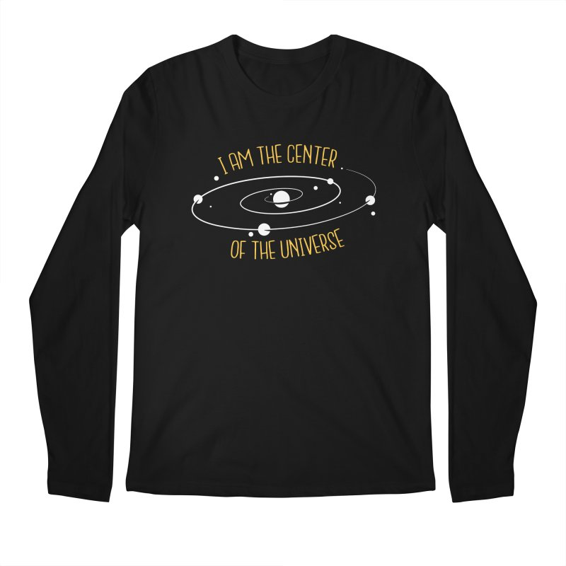 I'm The Center Of The Universe Men's Longsleeve T-Shirt by Toxic Onion