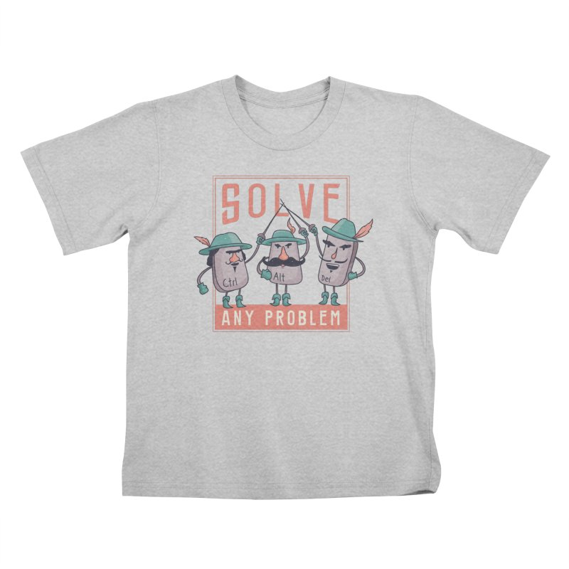 Solve Any Problem Kids T-Shirt by Toxic Onion - A Popular Ventures Company