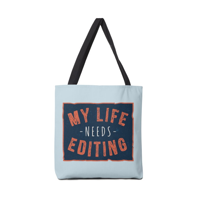 My Life Needs Editing Accessories Bag by Toxic Onion