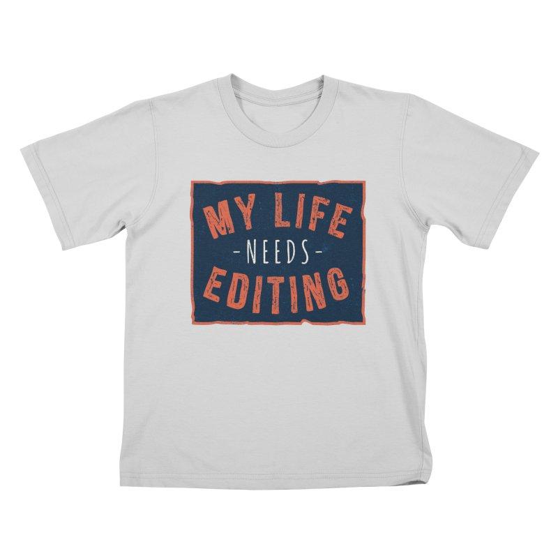 My Life Needs Editing Kids T-Shirt by Toxic Onion