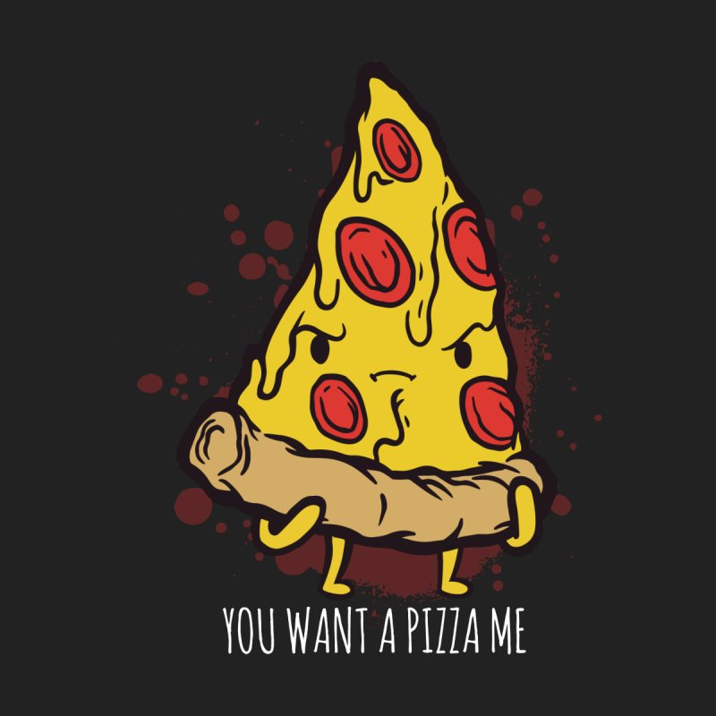 You Want A Pizza Me Kids T-Shirt by Toxic Onion