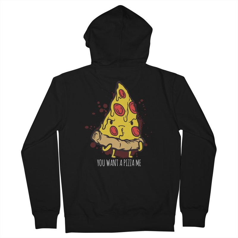 You Want A Pizza Me Women's French Terry Zip-Up Hoody by Toxic Onion