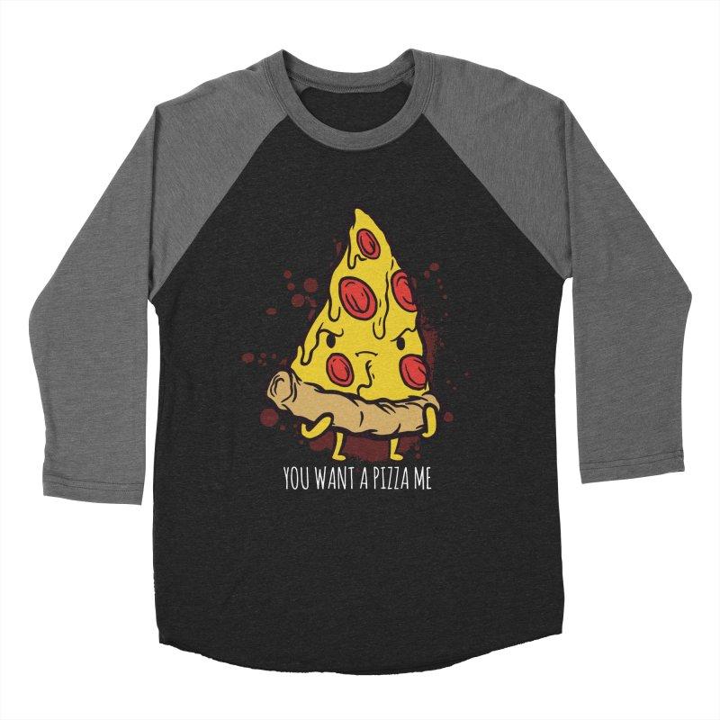 You Want A Pizza Me Women's Baseball Triblend Longsleeve T-Shirt by Toxic Onion