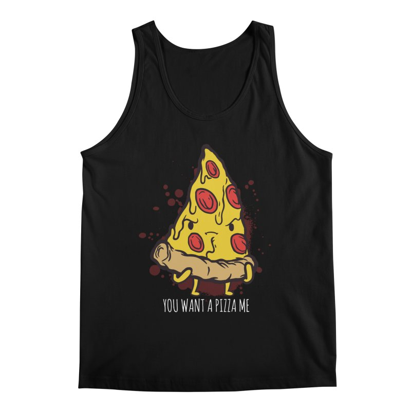 You Want A Pizza Me Men's Regular Tank by Toxic Onion